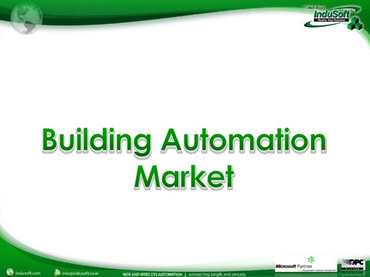 building automation notes Commercial building automation market is expected to reach us$10849 bn by 2024, commercial building automation market is expanding at a steady cagr of 43% from 2016.