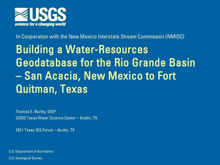 In Cooperation with the New Mexico Interstate Stream Commission (NMISC)    Building a Water-Resources    Geodatabase for t...