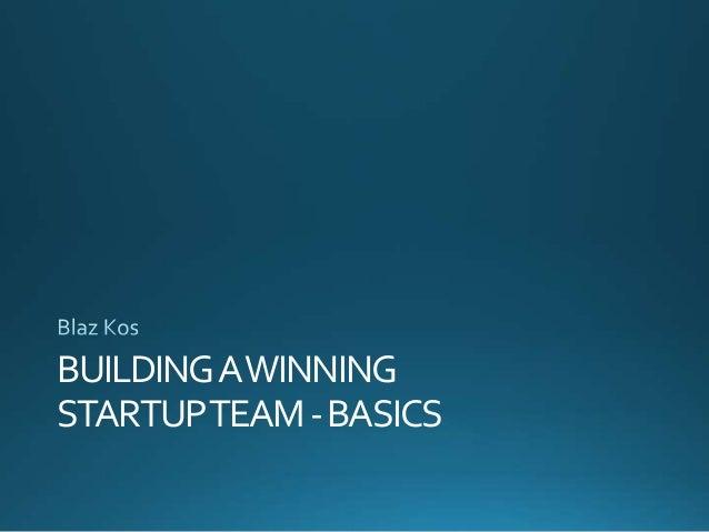 BUILDINGAWINNING STARTUPTEAM-BASICS