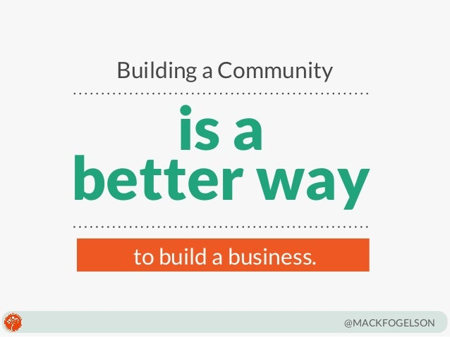 The Essentials of Community Building by Mack Fogelson Slide 2