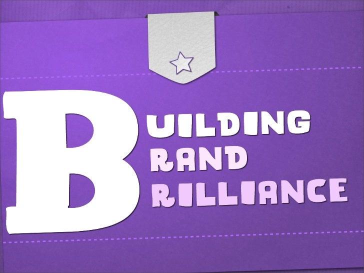 Building Brand Brilliance