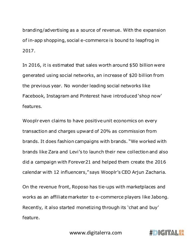 wwww.digitalerra.com branding/advertising as a source of revenue. With the expansion of in-app shopping, social e-commerce...