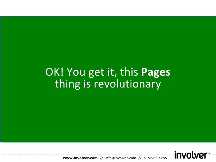 OK! You get it, this  Pages  thing is revolutionary