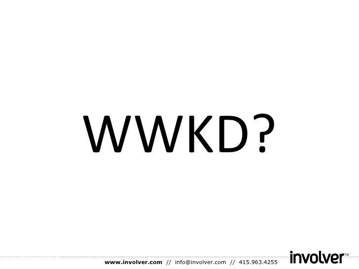 WWKD?
