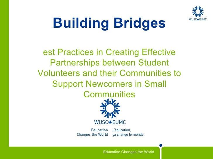 Building Bridges Best Practices in Creating Effective Partnerships between Student Volunteers and their Communities to Sup...
