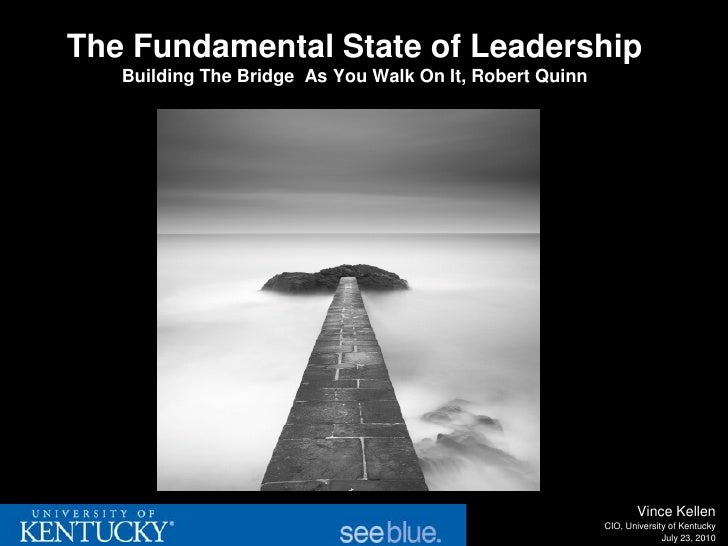 The Fundamental State of Leadership   Building The Bridge As You Walk On It, Robert Quinn                                 ...