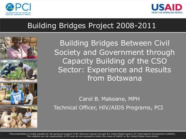 Building Bridges Project 2008-2011Building Bridges Between CivilSociety and Government throughCapacity Building of the CSO...
