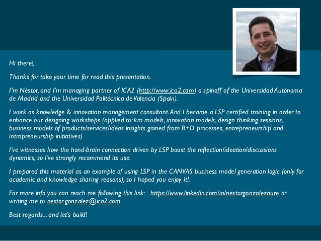 Hi there!, Thanks for take your time for read this presentation. I'm Néstor, and I'm managing partner of ICA2 (http://www....
