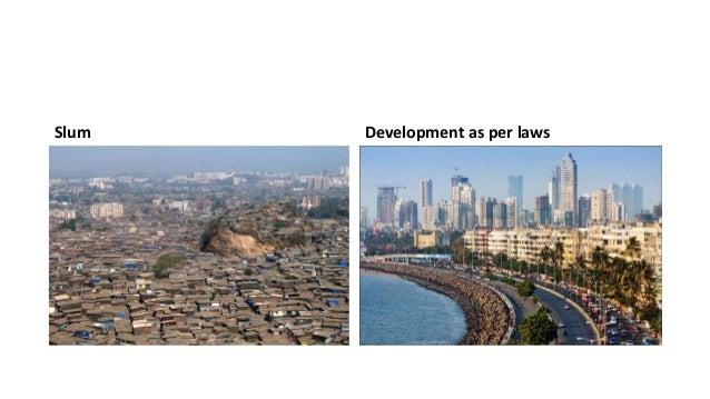 Slum Development as per laws