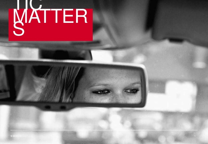 TIC        MATTER        S    9/24/2012                   1© SAS    Part of the MSLGROUP