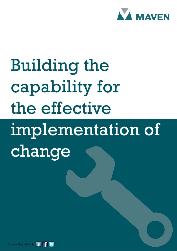Building the capability for the effective implementation of changeShare this eBook: