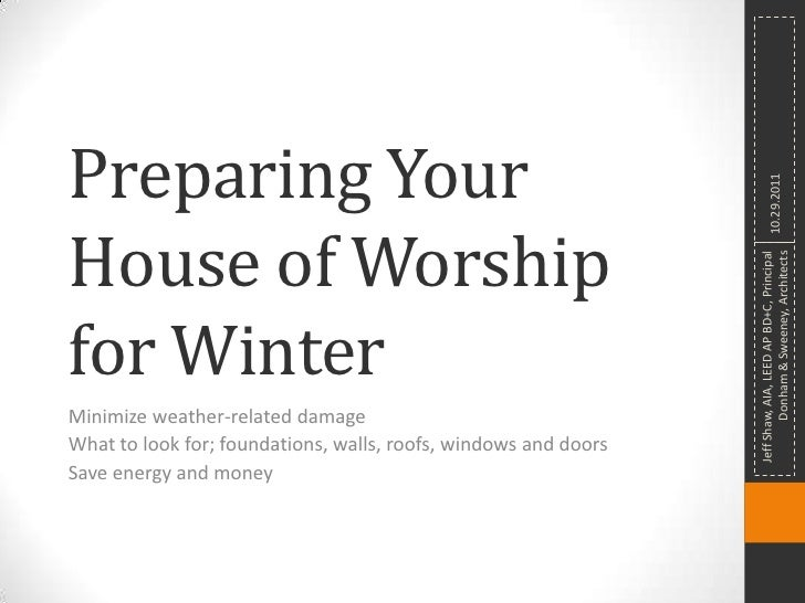 Preparing Your                                                                           10.29.2011House of Worship       ...