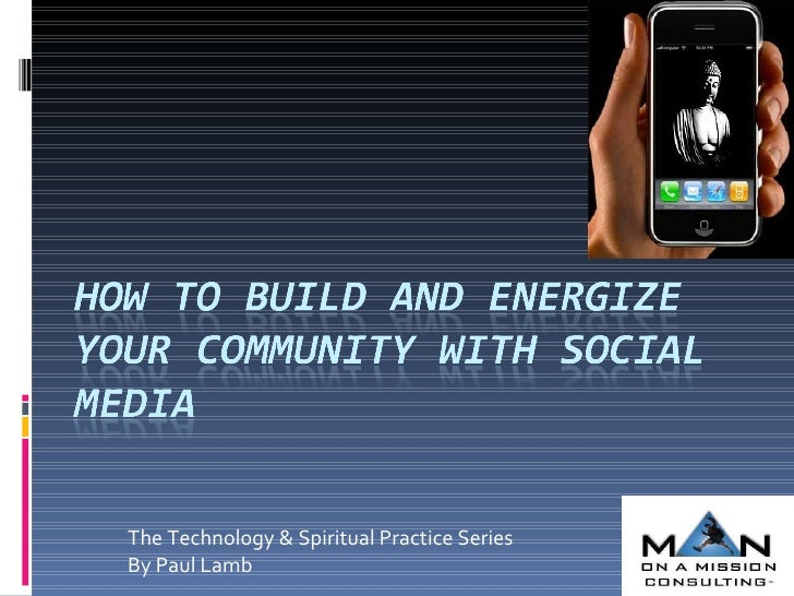 The Technology & Spiritual Practice Series By Paul Lamb