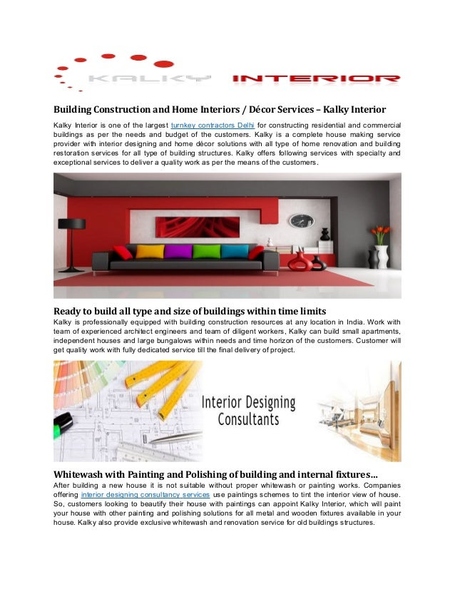 Building Construction and Home Interiors / Décor Services – Kalky Interior  Kalky Interior is one of the largest turnkey c...