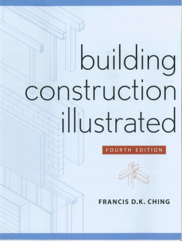 Building construction illustrated(fourth edition)-by D K CHING