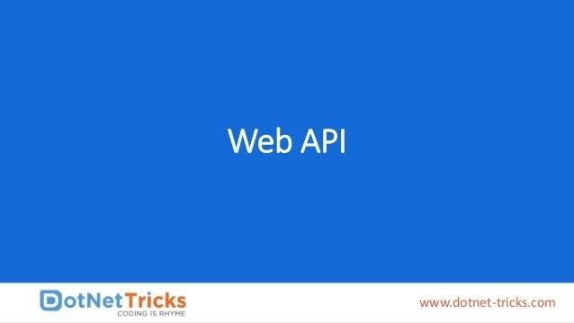 Web API www.dotnet-tricks.com