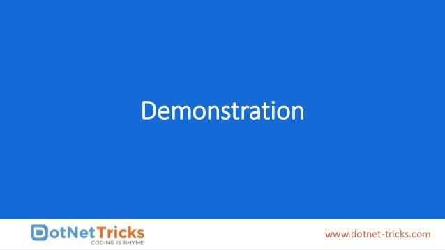Demonstration www.dotnet-tricks.com
