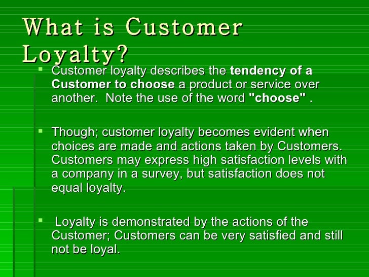 Building customer loyalty for What is needed to build a house