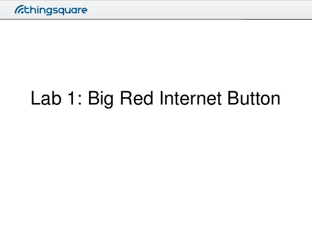 Lab 1: Big Red Internet Button