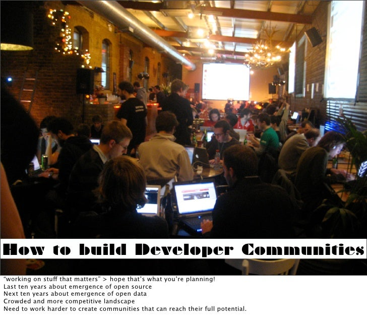 """How to build Developer Communities """"working on stuff that matters"""" > hope that's what you're planning! Last ten years abou..."""