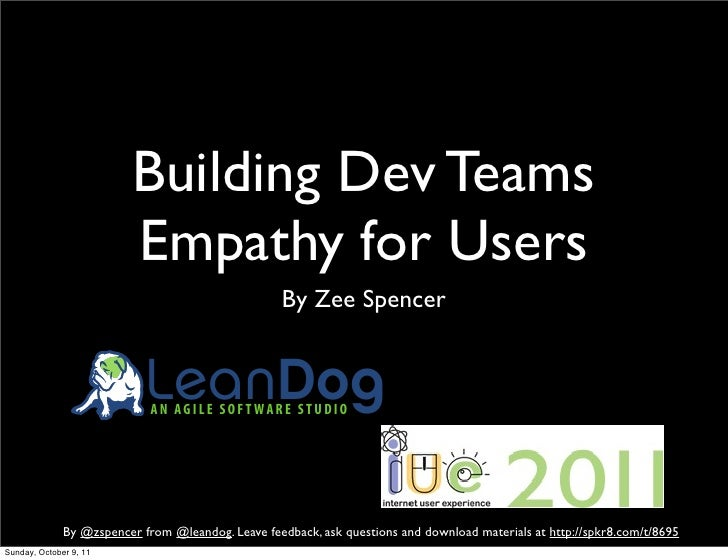 Building Dev Teams                          Empathy for Users                                                    By Zee Sp...