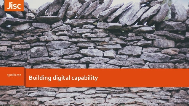 Building digital capability 15/06/2017 1