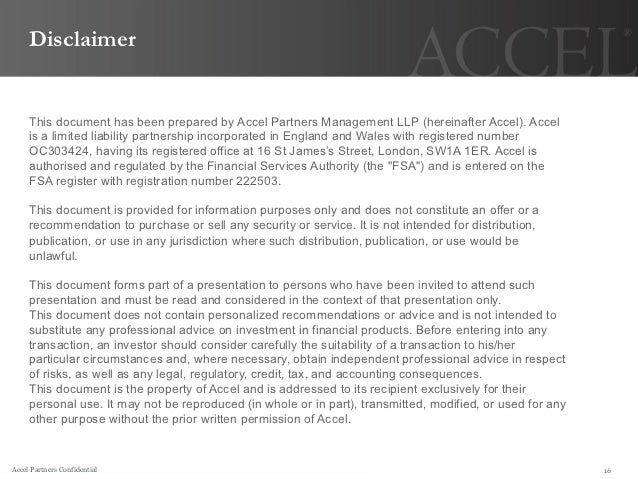Disclaimer     This document has been prepared by Accel Partners Management LLP (hereinafter Accel). Accel     is a limite...