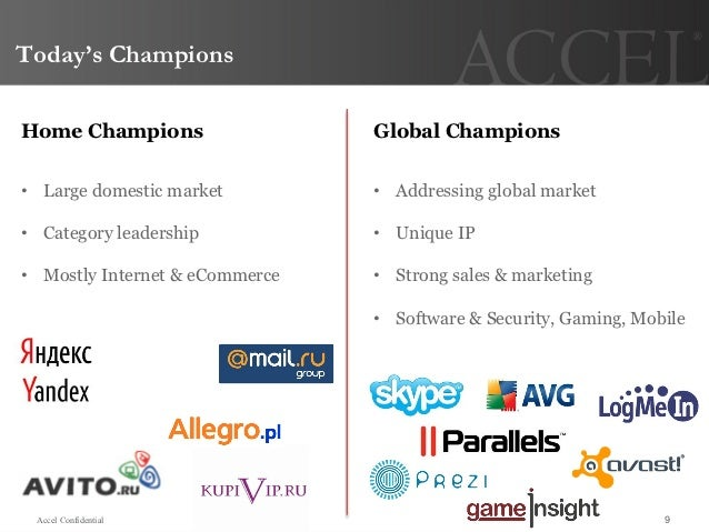 Today's ChampionsHome Champions                   Global Champions•  Large domestic market         •  Addressing global ma...