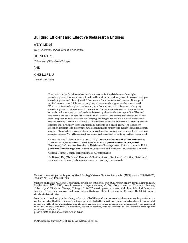 Building Efficient and Effective Metasearch Engines WEIYI MENG State University of New York at Binghamton  CLEMENT YU Unive...