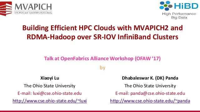 Building Efficient HPC Clouds with MCAPICH2 and RDMA-Hadoop