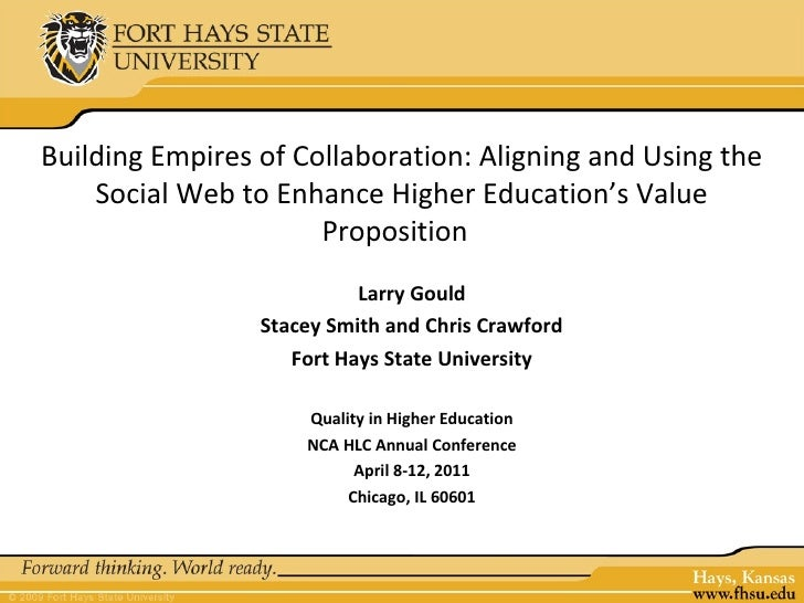 Building Empires of Collaboration: Aligning and Using the    Social Web to Enhance Higher Education's Value               ...