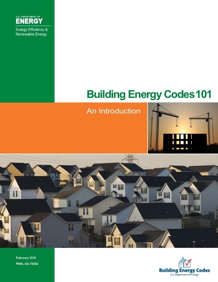 Building Energy Codes 101                         An Introduction                   Building energy code                ba...