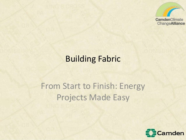 Building FabricFrom Start to Finish: EnergyProjects Made Easy