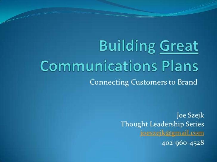 Connecting Customers to Brand                        Joe Szejk        Thought Leadership Series             joeszejk@gmail...