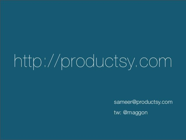 http://productsy.comsameer@productsy.comtw: @maggon