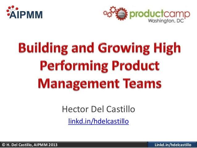 Linkd.in/hdelcastillo© H. Del Castillo, AIPMM 2013Hector Del Castillolinkd.in/hdelcastillo