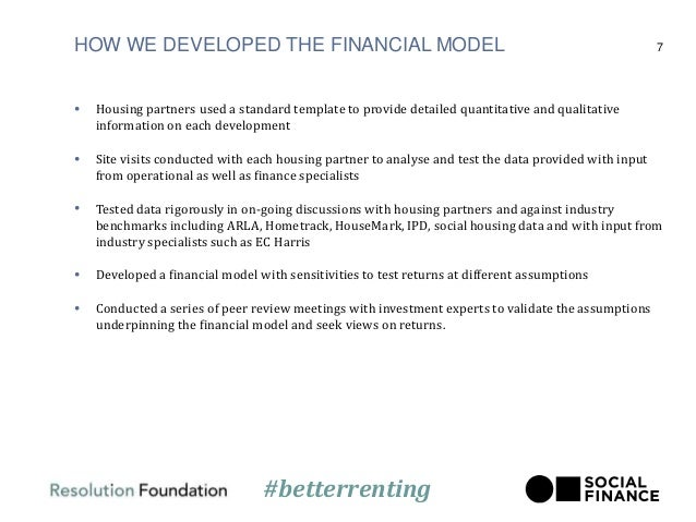 HOW WE DEVELOPED THE FINANCIAL MODEL • Housing partners used a standard template to provide detailed quantitative and qual...