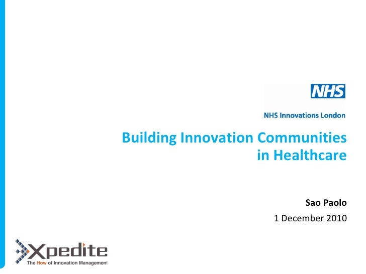 Building Innovation Communities                    in Healthcare                            Sao Paolo                     ...