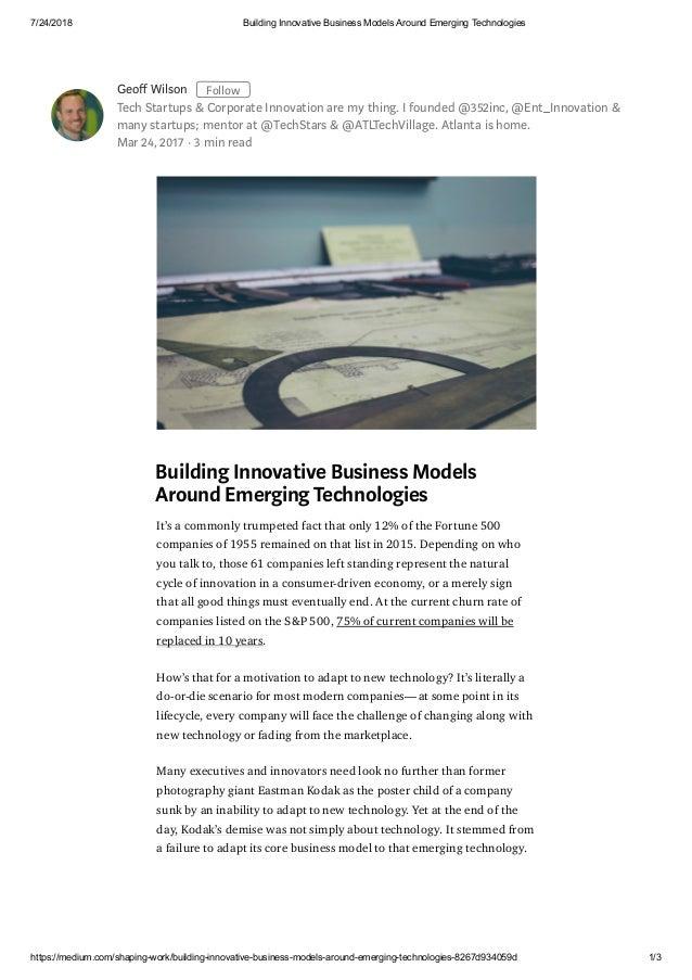 7/24/2018 Building Innovative Business Models Around Emerging Technologies https://medium.com/shaping-work/building-innova...