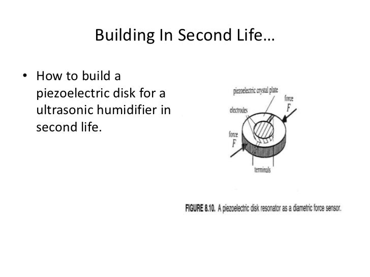 Building In Second Life…<br />How to build a piezoelectric disk for a ultrasonic humidifier in second life.<br />