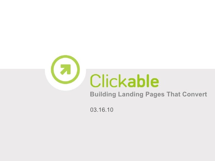 Building Landing Pages That Convert 03.16.10