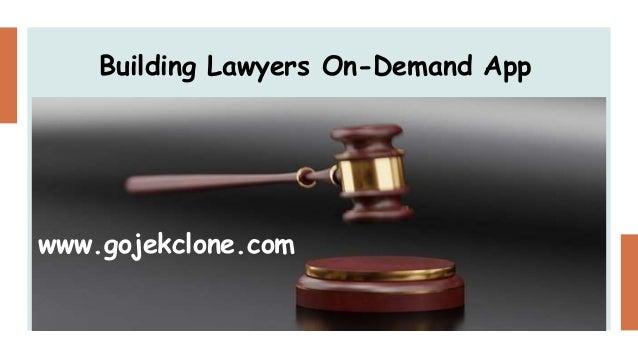 Building Lawyers On-Demand App www.gojekclone.com