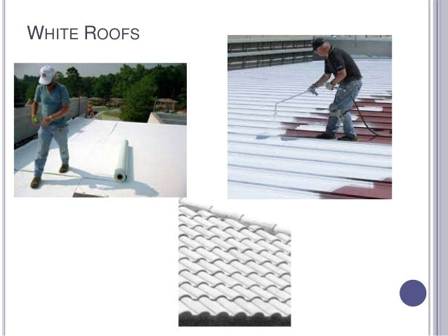 WHITE ROOFS