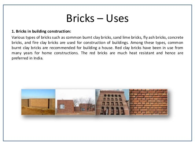 Building materials for Uses for a brick