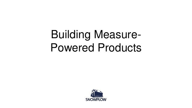 Building Measure- Powered Products