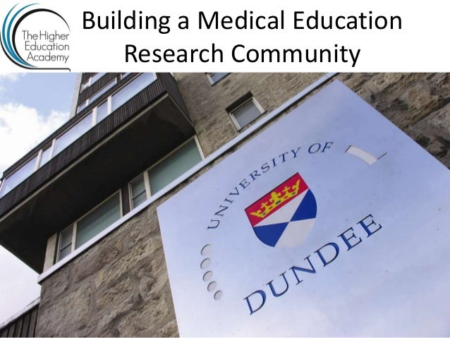 Building a Medical Education    Research Community