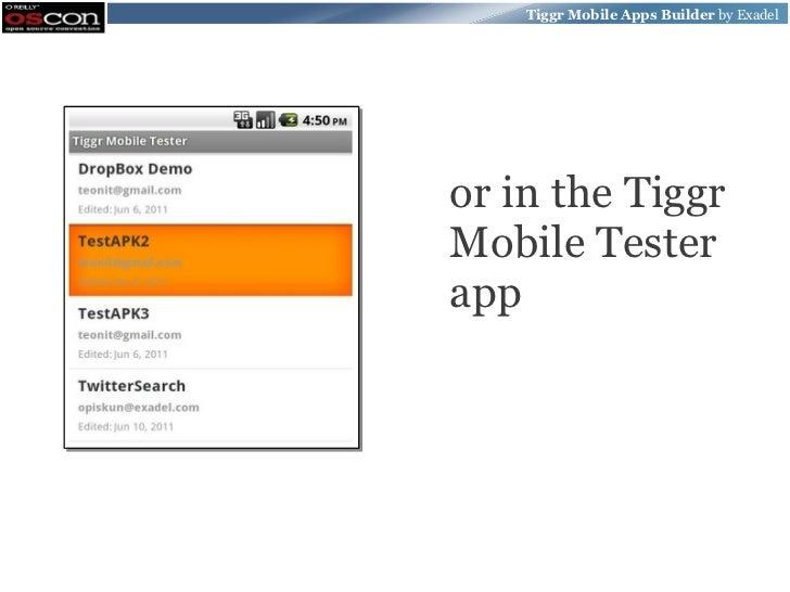 Tiggr Mobile Apps Builder by Exadelor in the TiggrMobile Testerapp