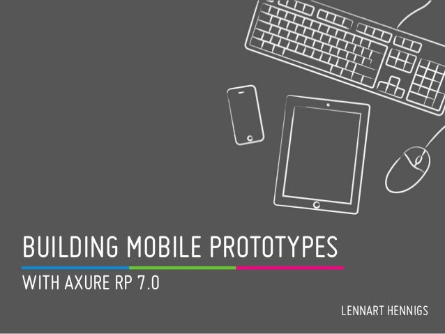 BUILDING MOBILE PROTOTYPES