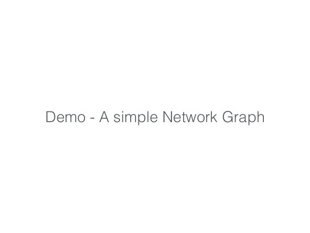 Demo - A simple Network Graph