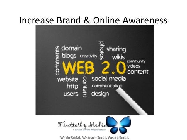Increase Brand & Online Awareness